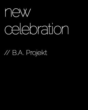 """Im Projekt """"new celebration"""" sind wir auf der Suche nach Objekten, die das Feiern der Zukunft widerspiegeln. Wie werden wir morgen besondere Momente teilen - mit wem und welche feierlichen Objekte benötigen wir dazu? Ein Projekt in dem wir uns dem Thema wissenschaftlich, neugierig, erfinderisch, genießerisch und forschend widmen.Das Projekt ist in das GIDE-Projekt 2013/14 eingebunden.  // Prof. Marion Meyer"""